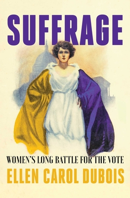 Image for SUFFRAGE: WOMEN'S LONG BATTLE FOR THE VOTE
