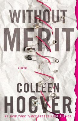 Without Merit (a Novel), Colleen Hoover