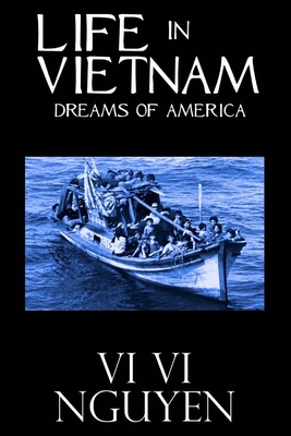 Image for Life in Vietnam: Dreams of America