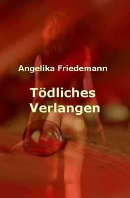 Image for Toedliches Verlangen: Sylt-Krimi (German Edition)