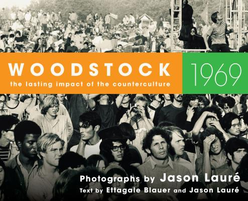 Image for Woodstock 1969: The Lasting Impact of the Counterculture