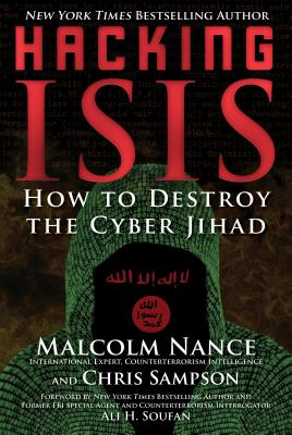 Image for Hacking ISIS: How to Destroy the Cyber Jihad