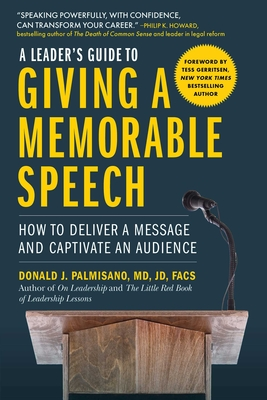 Image for LEADER'S GUIDE TO GIVING A MEMORABLE SPEECH: HOW TO DELIVER A MESSAGE AND CAPTIVATE AN AUDIENCE