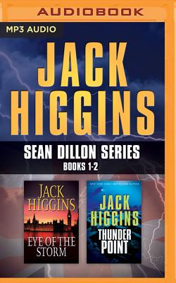 Image for Jack Higgins - Sean Dillon Series: Books 1-2: Eye Of The Storm, Thunder Point