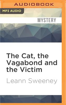 Image for Cat, the Vagabond and the Victim, The (A Cats in Trouble Mystery)