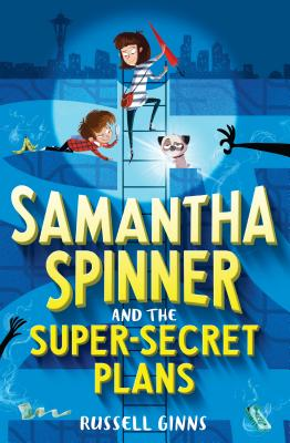 Image for Samantha Spinner and the Super-Secret Plans
