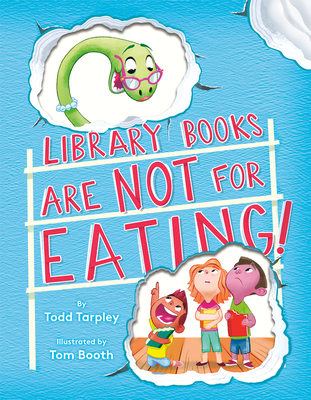 Image for LIBRARY BOOKS ARE NOT FOR EATING!