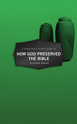 Image for Christian's Pocket Guide to How God Preserved the Bible (Pocket Guides)