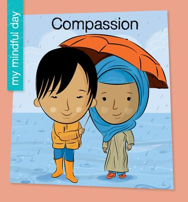 Image for Compassion (My Mindful Day)