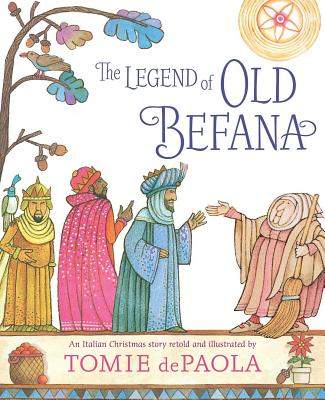 Image for The Legend of Old Befana: An Italian Christmas Story