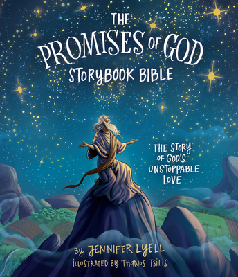 Image for The Promises of God Storybook Bible: The Story of God's Unstoppable Love