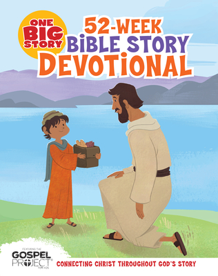 Image for One Big Story 52-Week Bible Story Devotional