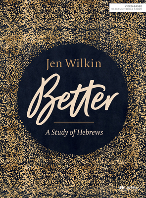 Image for Better - Bible Study Book: A Study of Hebrews