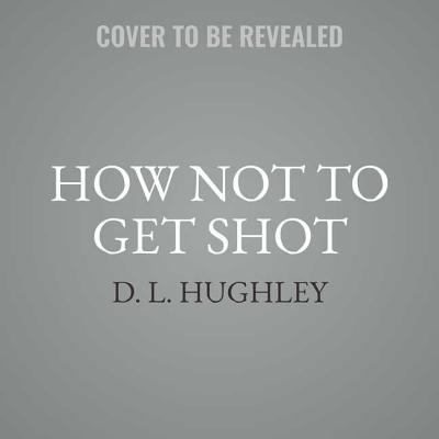 Image for HOW NOT TO GET SHOT (AUDIO) AND OTHER ADVICE FROM WHITE PEOPLE