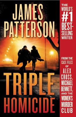 """Image for """"Triple Homicide: From the case files of Alex Cross, Michael Bennett, and the Women's Murder Club"""""""