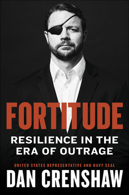 Image for Fortitude: American Resilience in the Era of Outrage