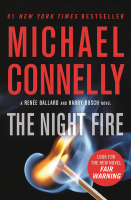 Image for The Night Fire (A Rene Ballard and Harry Bosch Novel (22))