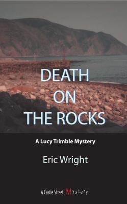 Image for Death on the Rocks: A Lucy Trimble Mystery