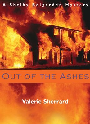 Out of The Ashes, Valerie Sherrard