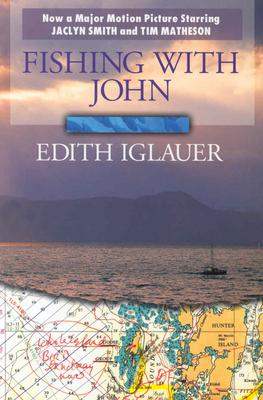 Fishing with John, Iglauer, Edith