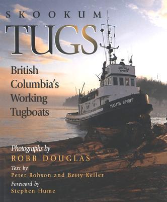 Image for Skookum Tugs: British Columbias Working Tugboats