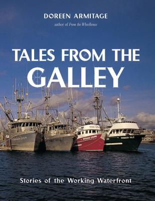 Image for Tales From the Galley : Stories of the Working Waterfront