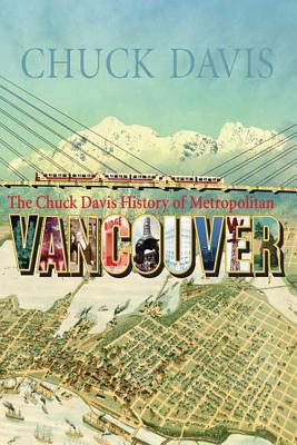 Image for The Chuck Davis History of Metropolitan Vancouver