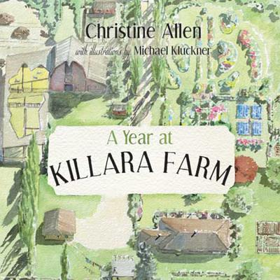 Image for A Year at Killara Farm