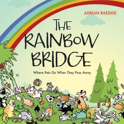 Image for The Rainbow Bridge: A Visit to Pet Paradise