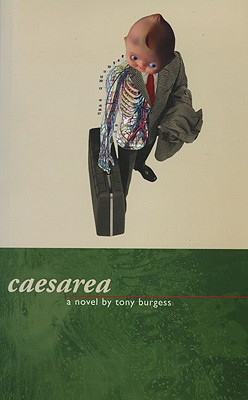 Caesarea : A Novel, Burgess, Tony