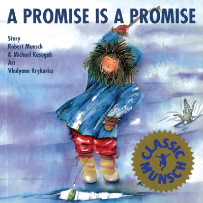 Image for A Promise is Promise (Munsch for Kids)