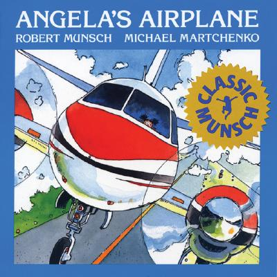 Angelas Airplane, ROBERT N. MUNSCH, MICHAEL MARTCHENKO