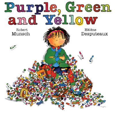 Purple, Green and Yellow (Munsch for Kids), Munsch, Robert