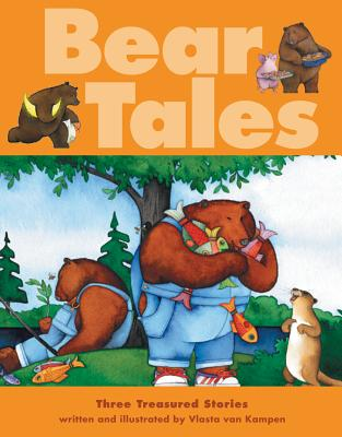 Bear Tales: Three Treasured Stories