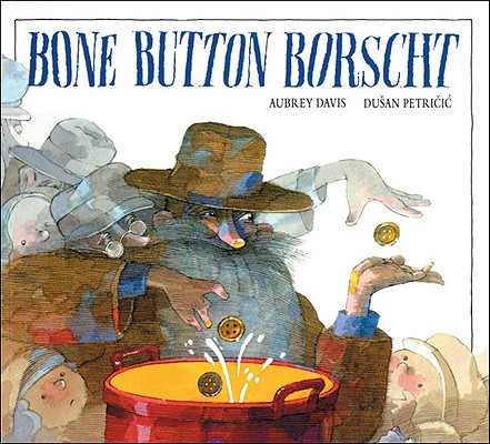 Bone Button Borscht, Davis, Aubrey