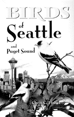 Image for Birds of Seattle (City Bird Guides)