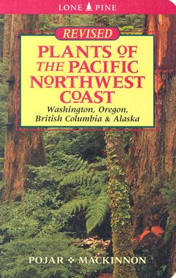 Image for Plants of the Pacific Northwest Coast (revised Ed.)