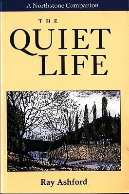 The Quiet Life (Northstone Companion), Ashford, Ray