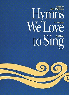 Hymns We Love to Sing: Words Only Large Print