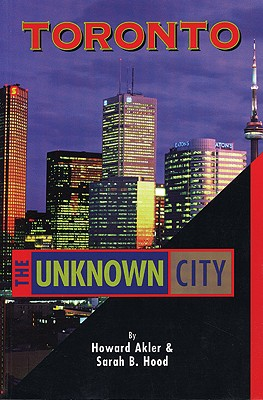 Image for Toronto: The Unknown City
