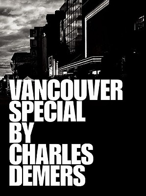 Vancouver Special, Demers, Charles