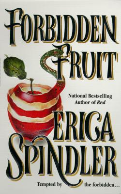 Forbidden Fruit, SPINDLER