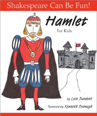 Image for Hamlet For Kids (Shakespeare Can Be Fun!)