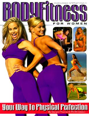 Image for BodyFitness for Women: Your Way to Physical Perfection
