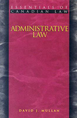 Image for Administrative Law (Essentials of Canadian Law)