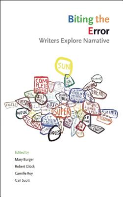 Image for Biting the Error: Writers Explore Narrative