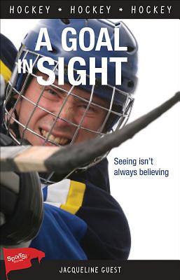 Image for A Goal in Sight (Lorimer Sports Stories)