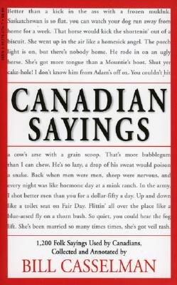 Canadian Sayings, Bill Casselman