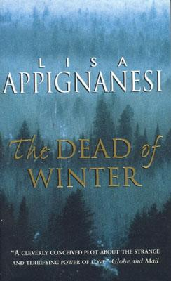 The Dead of Winter, Appignanesi, Lisa