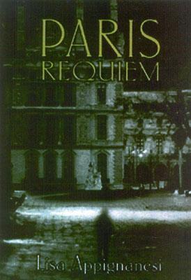 Paris Requiem, Appignanesi, Lisa